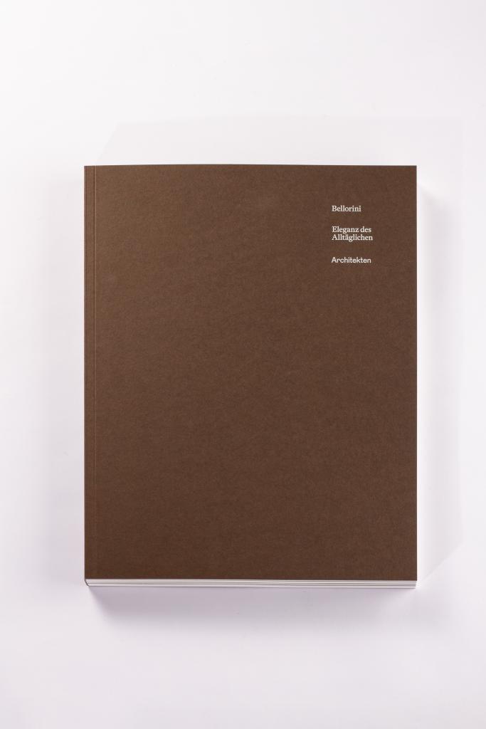 Tanner Druck AG, Buch Bellorini Eleganz des Alltäglichen