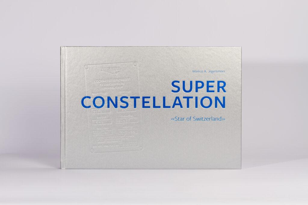 Buch Super Constellation von Markus Jegerlehner